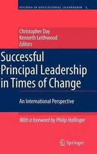 Successful Principal Leadership in Times of Change (inbunden)