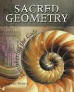 Sacred Geometry: Deciphering the Code (h�ftad)