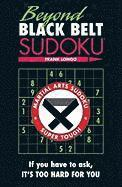 Beyond Black Belt Sudoku (h�ftad)