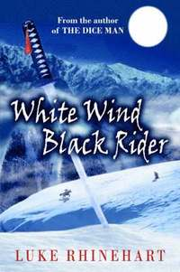 White Wind, Black Rider (h�ftad)