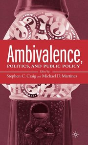 Ambivalence, Politics, and Public Policy (inbunden)