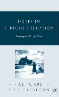 Issues in African Education (inbunden)