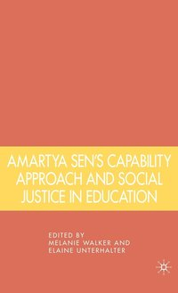 Sen's Capability Approach and Social Justice in Education (h�ftad)