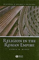 Religion in the Roman Empire (h�ftad)