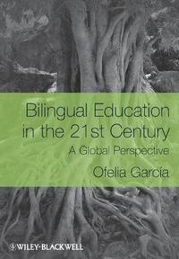 Bilingual Education in the 21st Century (h�ftad)