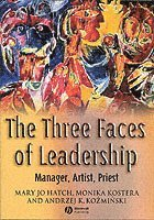 The Three Faces of Leadership (h�ftad)