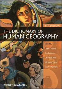 The Dictionary of Human Geography (h�ftad)