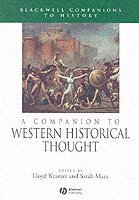 A Companion to Western Historical Thought (inbunden)