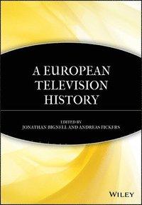 A European Television History (h�ftad)