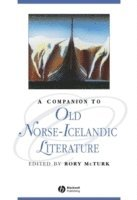 A Companion to Old Norse-Icelandic Literature and Culture (h�ftad)