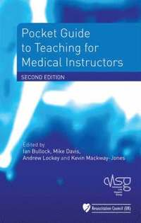 Pocket Guide to Teaching for Medical Instructors (h�ftad)