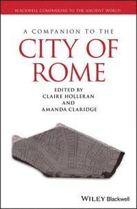 A Companion to the City of Rome (inbunden)