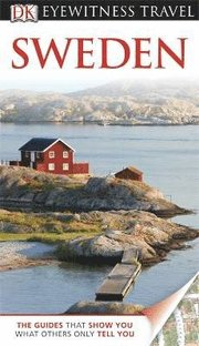 DK Eyewitness Travel Guide: Sweden (h�ftad)