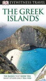 DK Eyewitness Travel Guide: The Greek Islands (h�ftad)
