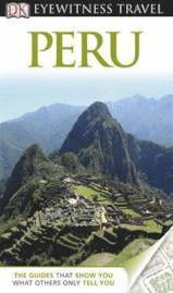 DK Eyewitness Travel Guide: Peru (h�ftad)