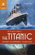 Rough Guide to the Titanic