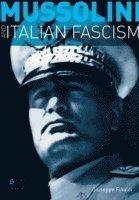 Mussolini and Italian Fascism (h�ftad)