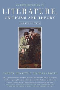 An Introduction to Literature, Criticism and Theory (h�ftad)