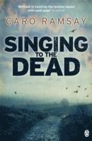 Singing to the Dead (h�ftad)