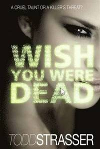 Wish You Were Dead (h�ftad)
