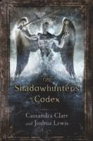 The Shadowhunter's Codex (h�ftad)