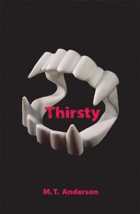 Thirsty (h�ftad)