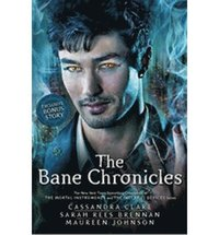 The Bane Chronicles (h�ftad)