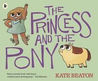 The Princess and the Pony (inbunden)