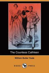 The Countess Cathleen (h�ftad)