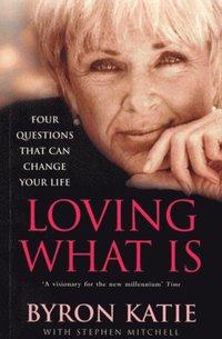 Loving What Is (e-bok)