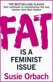 Fat Is A Feminist Issue (e-bok)