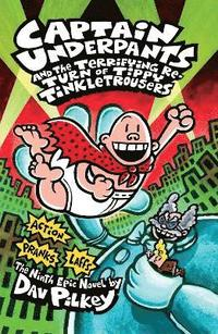 Captain Underpants and the Terrifying Return of Tippy Tinkletrousers (h�ftad)