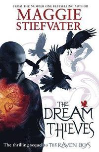 The Dream Thieves (inbunden)