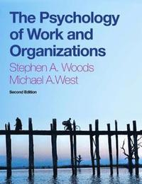 The Psychology of Work and Organizations