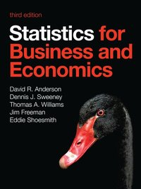 Statistics for Business and Economics ()