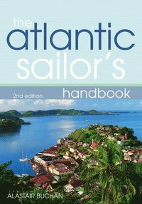 The Atlantic Sailor's Handbook (h�ftad)