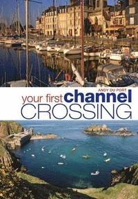 Your First Channel Crossing (h�ftad)