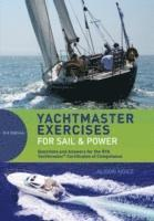 Yachtmaster Exercises for Sail and Power (h�ftad)