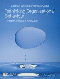 Rethinking Organisational Behaviour (h�ftad)