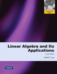 linear algebra and applications by david c lay