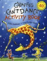 Giraffes Can't Dance: Activity Book (h�ftad)