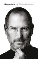 Steve Jobs: The Exclusive Biography (inbunden)