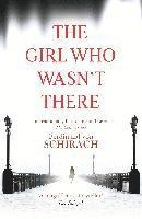 The Girl Who Wasn't There (inbunden)