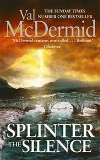Splinter the Silence (h�ftad)