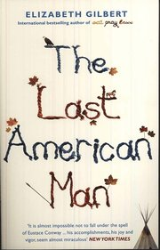 The Last American Man (h�ftad)