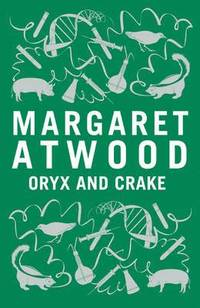 Oryx and Crake (inbunden)