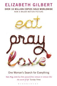 Eat Pray Love (e-bok)