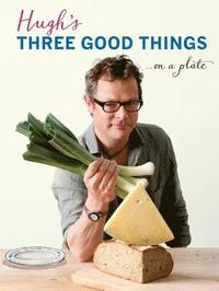 Hugh's Three Good Things (inbunden)