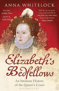 Elizabeth's Bedfellows (häftad)