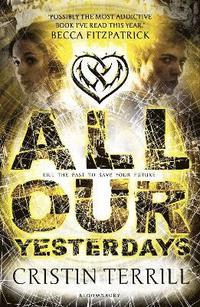 All Our Yesterdays (h�ftad)